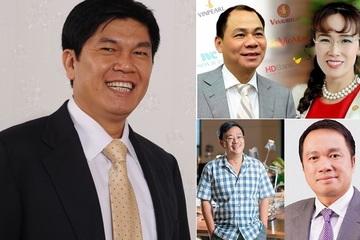 Tài sản các tỷ phú Việt tăng chóng mặt, top 5 tỷ phú giàu nhất là ai?