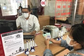 Agribank miễn giảm lãi, hạ lãi suất cho 27.500 khách hàng ảnh hưởng dịch bệnh