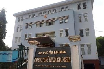 Đắk Nông: Khởi tố, tạm giam cán bộ thuế hù dọa, chiếm đoạt tiền của dân