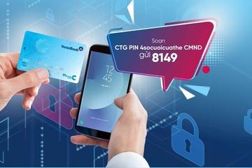 Sử dụng thẻ VietinBank an toàn hơn với e-PIN
