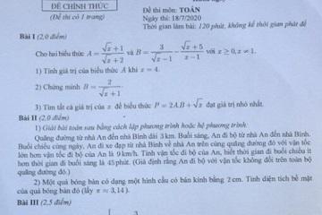 Gợi ý đáp án đề thi tuyển sinh lớp 10 môn Toán tại Hà Nội năm 2020