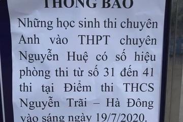 Nửa đêm thay đổi địa điểm thi khiến học sinh nháo nhác: Sở GD&ĐT Hà Nội nói gì?