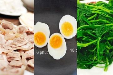 Bí mật cách luộc rau muống, thịt, trứng lòng đào ngon nhất mà ai cũng nên biết