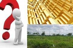 Tiền tiết kiệm mỗi tháng nên mua vàng ngay hay tích lũy mua đất?
