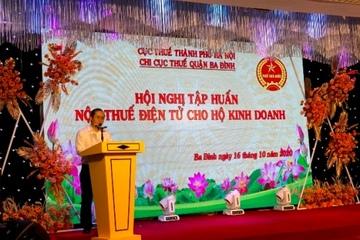 Hà Nội: Triển khai công tác nộp thuế điện tử của hộ, cá nhân kinh doanh trên địa bàn quận Ba Đình