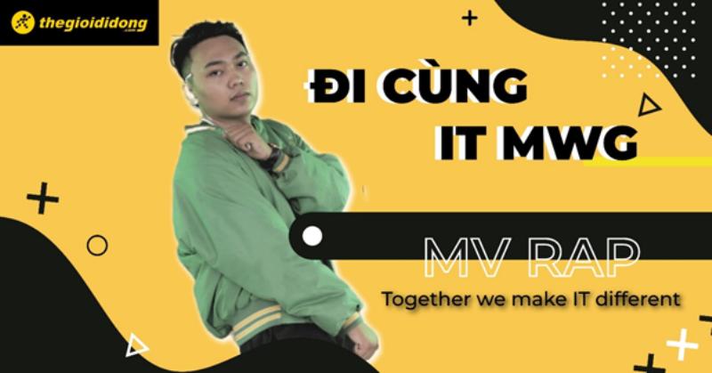 MV 'đỉnh của chóp' từ IT Thế Giới Di Động: 'Bắn' rap cực chất để kiếm tìm đồng đội