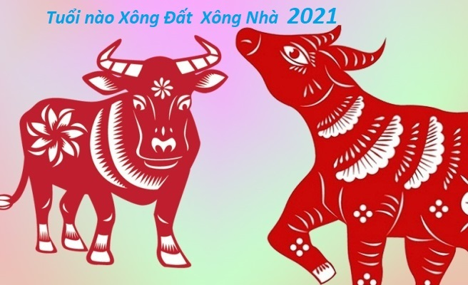Tuổi xông đất, xông nhà, mở hàng tốt nhất năm Tân Sửu 2021