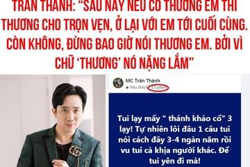 """MC Trấn Thành kêu trời vì bị cư dân mạng cuốn vào trend """"thương em"""""""