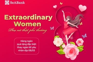 SeABank tri ân khách hàng nữ nhân ngày 8/3: Hàng nghìn quà tặng hấp dẫn