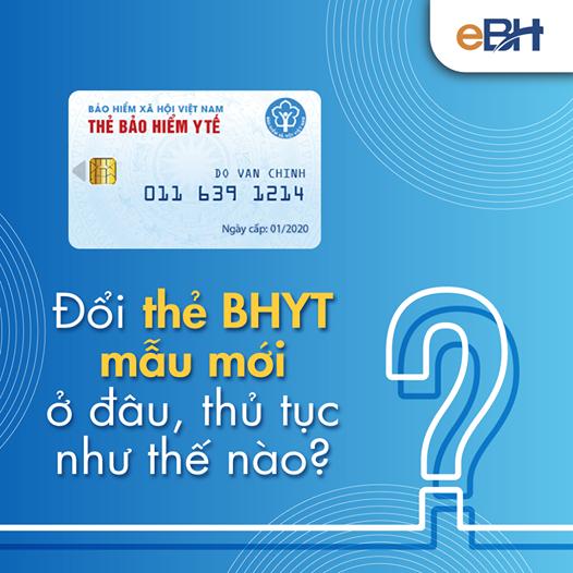 Đổi thẻ BHYT mẫu mới ở đâu, thủ tục như thế nào?