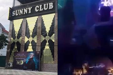 """Toàn cảnh vụ """"ổ dịch"""" bar Sunny, công an điều tra vì nghi xuất hiện clip thác loạn"""