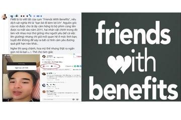 """Quan hệ FWB """"trên tình bạn dưới tình yêu"""" khiến giới trẻ tranh cãi gay gắt"""