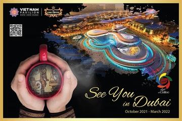 Quảng bá thương hiệu Việt thông qua Triển lãm Thế giới EXPO 2020 tại Dubai