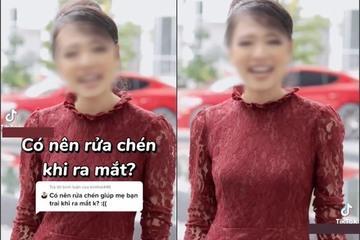 Cô nàng Tiktoker gây tranh cãi vì quan điểm 'không rửa bát khi về ra mắt nhà bạn trai'
