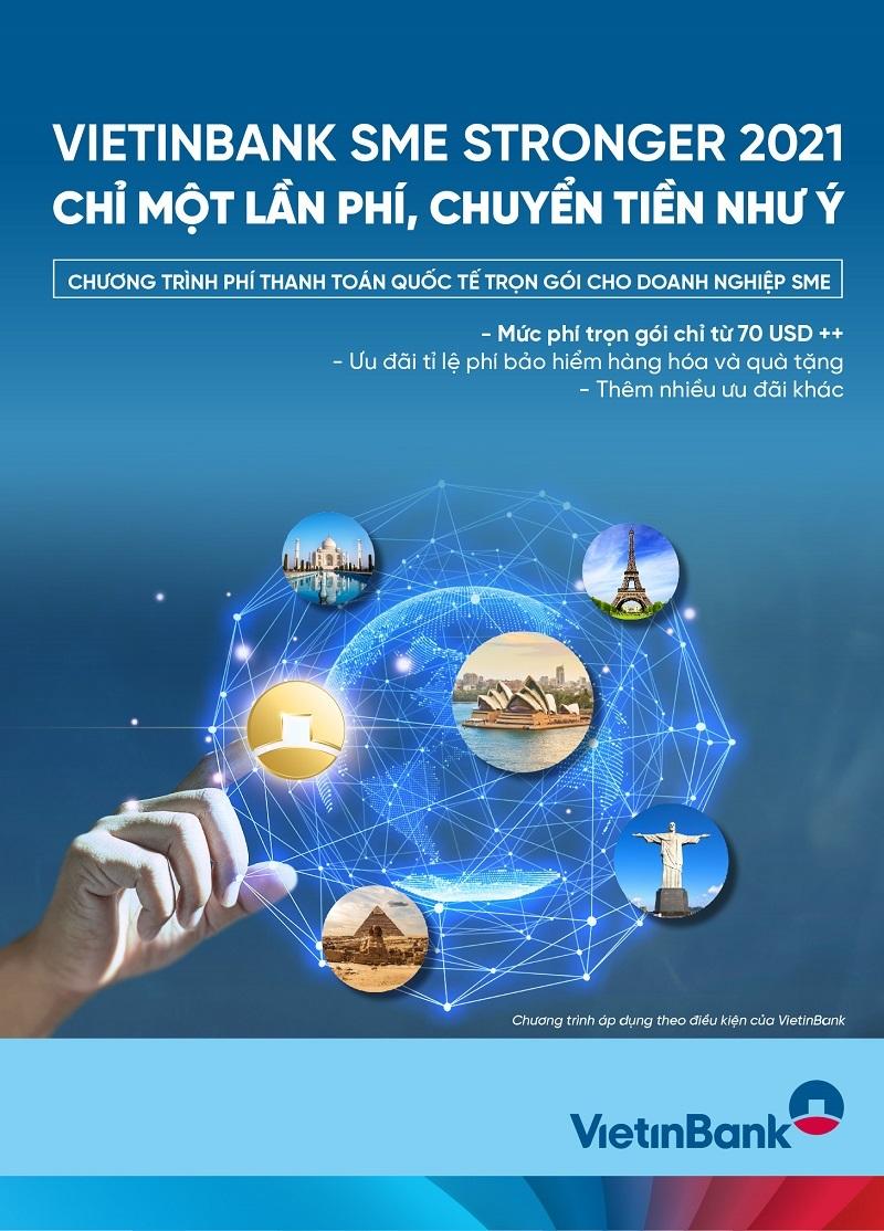 VietinBank SME Stronger 2021 - chỉ một lần phí, chuyển tiền như ý